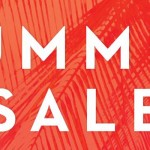 Summer Now On – Save Big!